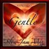 """Gentle"" - Slow Jam Mix"