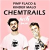 Pimp Flaco & Kinder Malo - Chemtrails (Colors Edit)