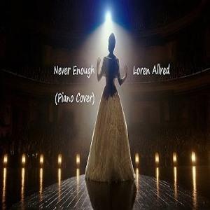 Download lagu Loren Allred Never Enough (7.85 MB) MP3