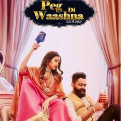 Peg  Di Waashna -- Amrit Maan -- Dhol Mix