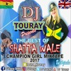 "DJ Touray Presents ""The Best Of Shatta Champion Girl Mixtape 2017"""