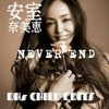 Namie Amuro Never End   DHs CHILD 琉球EDITS