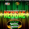 DJ Treasure Di Mixtape Boss - Best Reggae Songs