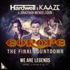 We Are Legends vs The Final Countdown(HWL & Kaaze Edit)(Stark Edit)