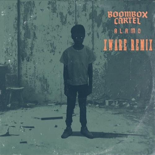 BOOMBOX CARTEL - ALAMO (XWARE REMIX) [ft. SHOFFY]