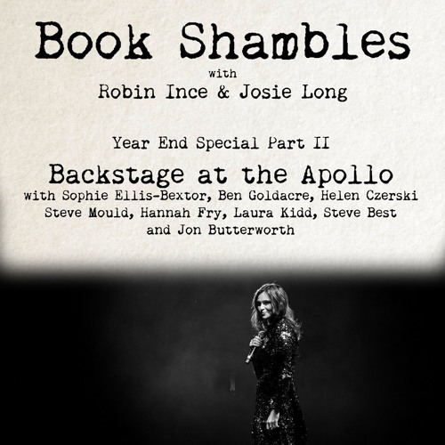 Book Shambles - End of Year Specials Part II - Backstage at the Apollo Part i