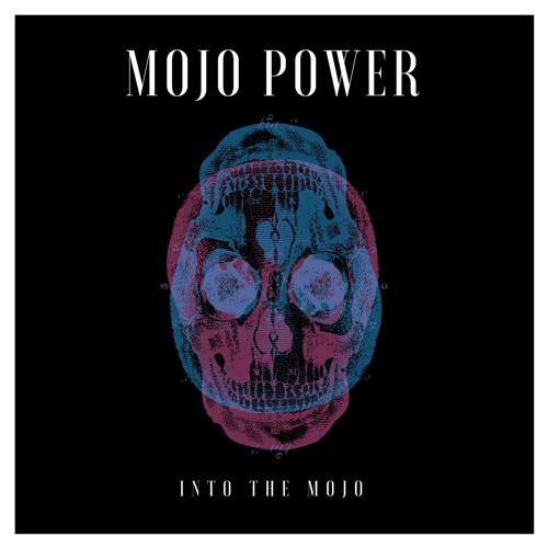 """Mojo Power - """""""