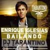 Enrique Iglesias-Bailando(Dj TARANTINO Remix)[2015](320Kbps)