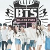 BTS & BLACKPINK-Blood Sweat and Tears & Fire,Playing with Fire & Whistle(MASHUP)