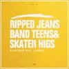 Kilpatrick feat. J.Sensei - Ripped Jeans, Band Tees & Skater Highs