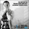 The Very Best Of Toolbox Chart Show 2017 According To Digital Mafia