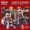 Dusty & Funky - Istanbul Dj Academy Podcast #004