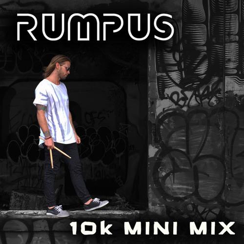 RUMPUS - 10K MINI MIX