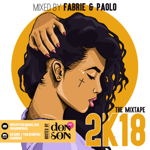 2K18 Mixtape - Mixed By Fabrie & Paolo (Hosted By MC Donson)