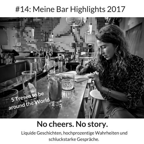 #14: Meine Bar Highlights 2017