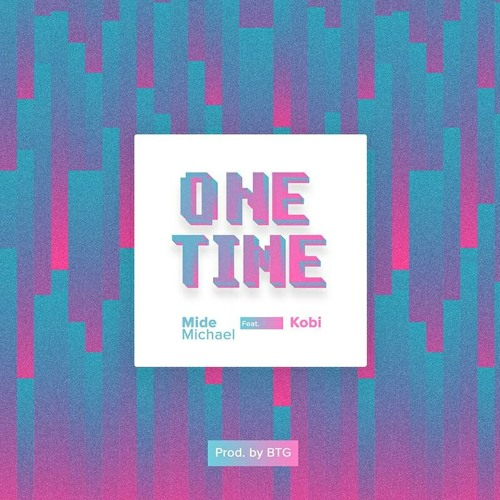 One Time (feat. Kobi)