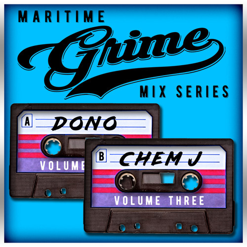 Maritime Grime Mix Series - Volume 003 f/ Dono & Chem J (MGMS003)