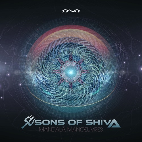 Sons Of Shiva - Mandala Manoeuvres by IONO MUSIC (official