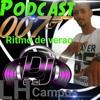 PODCAST 007 DE VERAO DJ LH DE CAMPOS SO SUCESSO- BEATZADA DOS CRIA E 150 BPM POUCO ALO