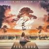 Gryffin & Illenium ft. Daya - Feel Good (Tiago Remix)