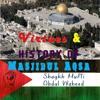 Virtues & History of Masjidul Aqsa | Shaykh Mufti Abdul Waheed