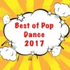 Best of Pop Dance songs of 2017
