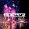 2017 New Year's Mix