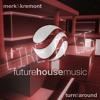 Merk & Kremont X Far East Movement - Turn It Around X Like A G6 [2Choice 4AM Mashup]