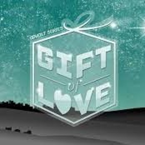 A Gift of Love - Pastor Jared Paxton 12.3.17
