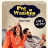 Peg Di Waashna (REMIX) Amrit maan Ft. Only Mani