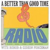 A Better Than Good Time Radio #3