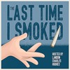 The Last Time I Smoked Eps. 29 - Guest: Jonathan David