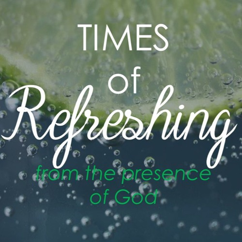 Times of Refreshing From the Presence of God (Craig Duvel)