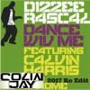 Dizzee Rascal Feat. Calvin Harris - Dance Wiv Me (Colin Jay's 2017 Retouch)