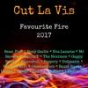 Cut La Vis - Favourite Fire 2017