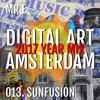 013. SUNFUSION @ DIGITAL ART AMSTERDAM (MrE) 2017 - YEAR MIX