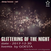 Glittering of the Night (Deep House Mix 2017-12)