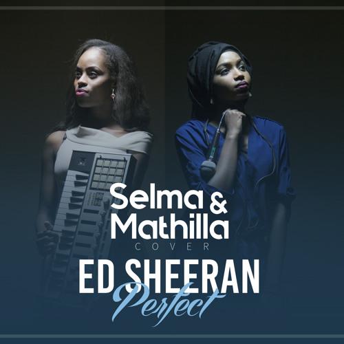 Ed Sheeran - Perfect (Selma &