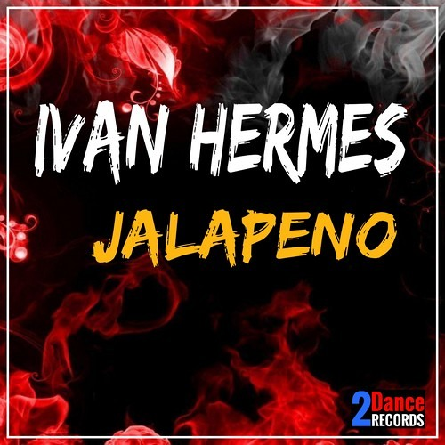 Ivan Hermes - Jalapeno - OUT NOW