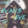 S03E03 Evan's Eve Mix