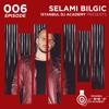 Selami Bilgic - Istanbul Dj Academy Podcast #006