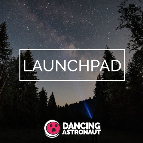 Launchpad 50: New Year's Extended Party Playlist