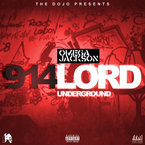 Omega Jackson - 914LordUnderground (EP)