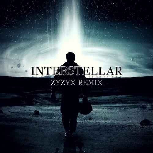 Hans Zimmer - Interstellar (Zyzyx Remix)