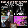 90's HIP HOP HIT MIX MARIO TAZZ  COOLIO, LL COOL J, NAUGHTY BY NATURE, DE LA SOUL, URBAN DANCE SQUAD