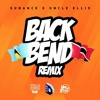 Subance X Uncle Ellis - Back Bend Remix (Local Drum Riddim - 2018 Soca) DJ Addo Intro Edit