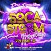 Soca Storm Vol 32 (Carnival Foreplay)