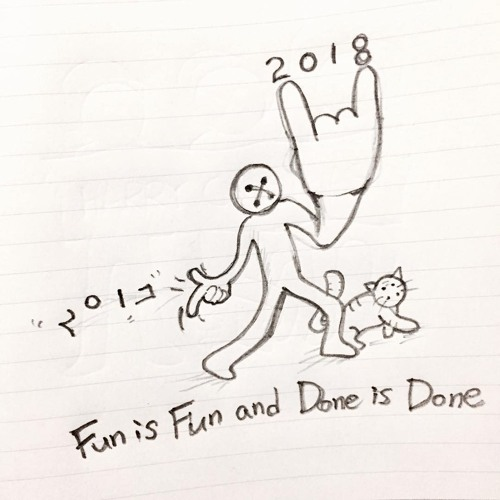 Fun is Fun and Done is Done (Unplugged)