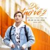 ĐI ĐỂ TRỞ VỀ 2 - Chuyến Đi Của Năm - Soobin Hoàng Sơn [Free Download]