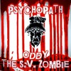 PYSCHOPATH *S.V. ZOMBIE EXCLUSIVE*